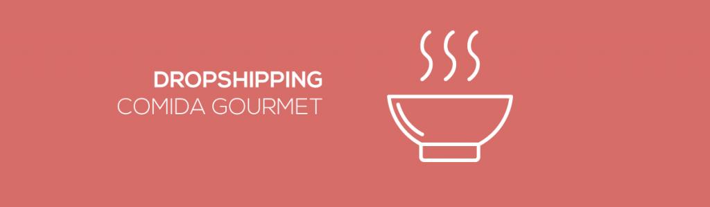 Dropshipping-comida-gourmet