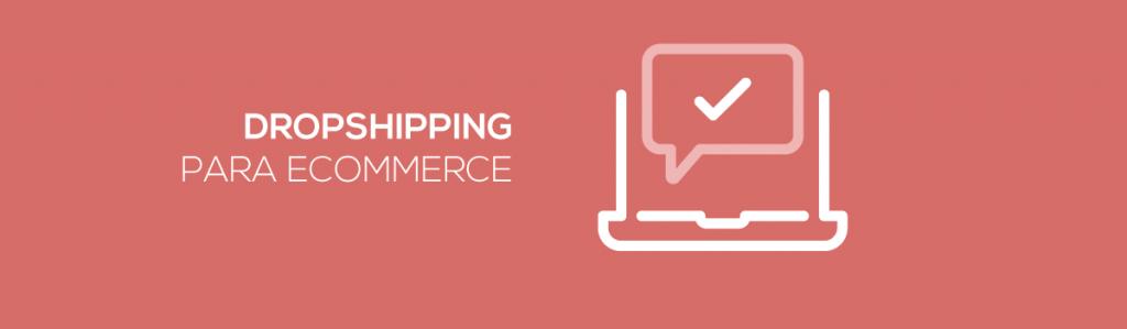 Dropshipping-para-ecommerce